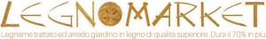 Legnomarket | Specialisti del legname e dell'arredo giardino in legno